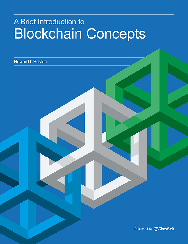 eBook. A brief introduction to blockchain technology, by Howard L Poston.